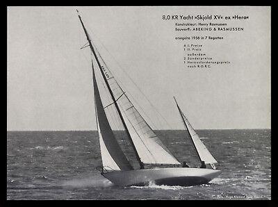 Grosse Werbung 1958 8,0 KR Yacht SKJOLD XV Hera Werft Abeking & Rasmussen Bremen