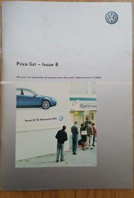 Volkswagen price list 2003 (issue 8) full range golf lupo polo beetle bora etc segunda mano  Embacar hacia Mexico