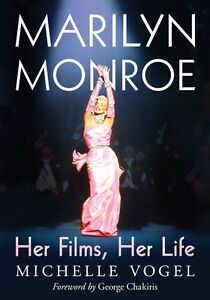 Marilyn-Monroe-Her-Films-Her-Life-by-Michelle-Vogel-Paperback-2014