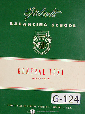 Gisholt Professors Reference Book On Balancing School Machines Manual 1951