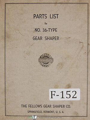 Fellows 36-type Gear Shaper Machine Parts Manual 1960