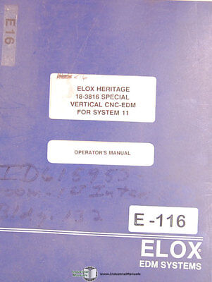 Elox 18-3816 Heritage Edm For System 11 Operations Manual Year 1989
