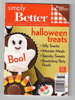 Better Homes And Gardens Halloween Treats (Better Homes & Gardens Simply Better Halloween Treats 2006 Sweets Snacks)