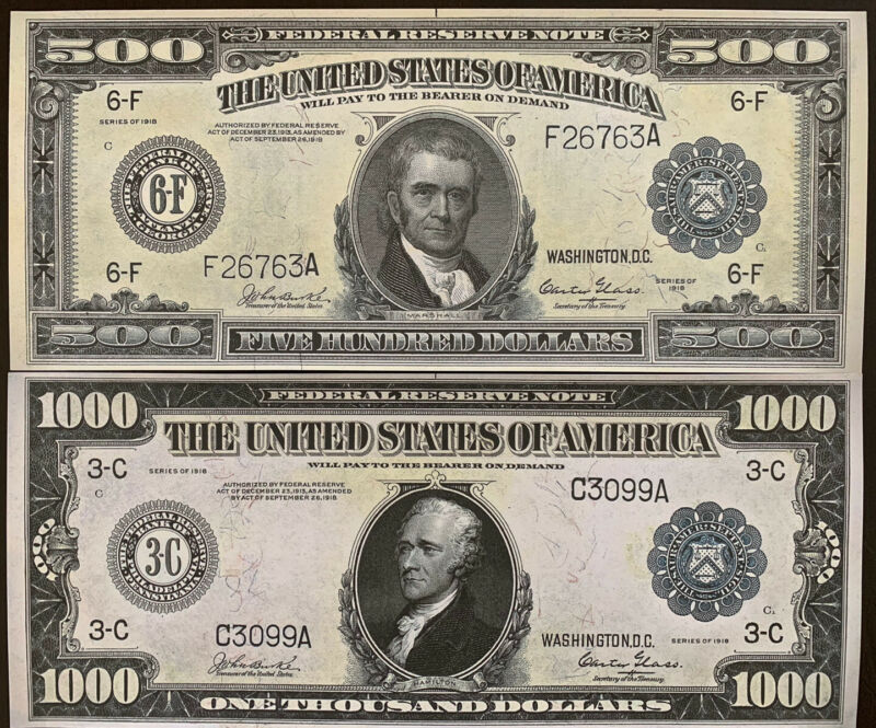 Reproduction Copy Pair 1918 $500 & $1000 Federal Reserve Notes Currency USA