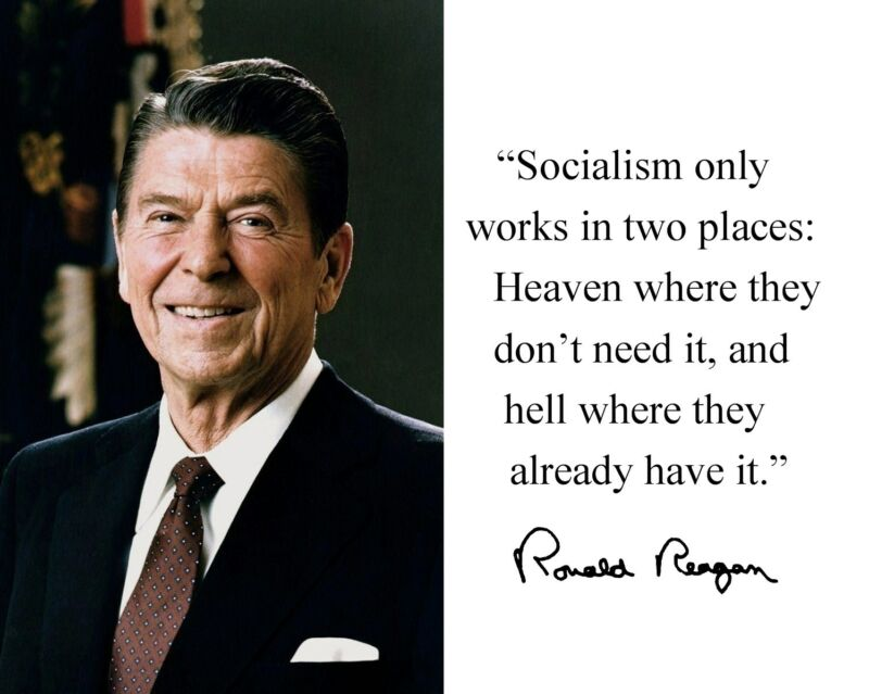 """Ronald Reagan """" Socialism only works"""" Autograph Quote 8 x 10 Photo Picture #nm2"""