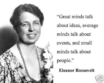 """Eleanor Roosevelt  """" great minds"""" Quote 8 x 10 Photo Picture #gm2"""