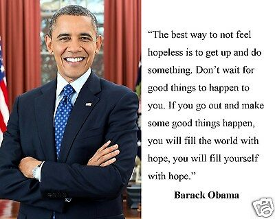 President Barack Obama   The Best Way To Not   Quote 8 X 10 Photo Picture  Fc1