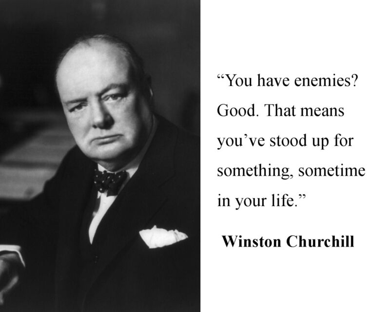Winston Churchill Leadership Famous enemies Famous Quote 8 x 10 Photo Picture