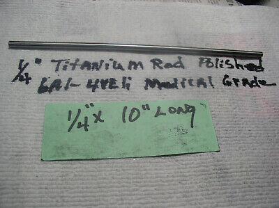 14 Titanium Round Rod 6 Al-4veli Grade 23 1 Pcs.x 10 Long Medical Grade