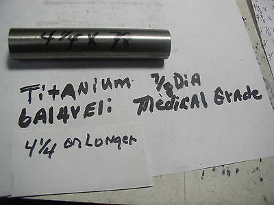 78titanium Round Rod Bar 78 Dia.x 4 14 Medical Grade 6al-4veli 23