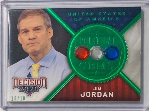 2020 DECISION POLITICAL GEMS GREEN FOIL JIM JORDAN US REPRESENTATIVE OHIO #d/10