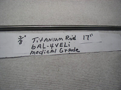 38 Titanium Rod 6 Al-4veli 1 Pc.17  Polished Medical Grade