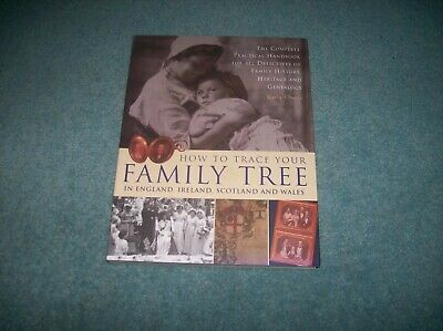 How to Trace Your Family Tree in England,Ireland,Scotland and Wales Kathy Chater