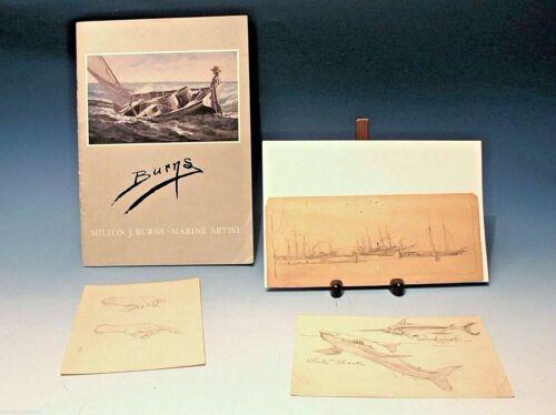 Maritime Milton James Burns (American,1853-1933) SIGNED GUARANTEED SHIP SKETCHES