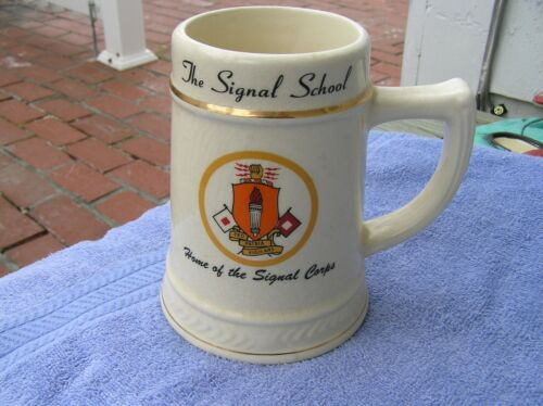 OLD US ARMY HOME OF SIGNAL CORPS MUG STEIN THE SIGNAL SCHOOL
