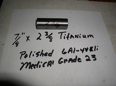 78titanium Round Rod 78 Dia.x 2 38 Or Longer Medical Grade 6al-4veli 23