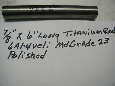 78titanium Round Rod 78 Dia.x 6  1 Pc. Medical Grade 23 6al-4veli