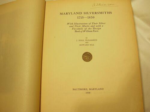 MARYLAND SILVERSMITHS 1715-1830 VERY RARE PUBLICATION - ENGRAVERS COPY - 1/300