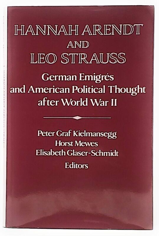 Peter Graff Kielmansegg / Hannah Arendt And Leo Strauss German Émigrés 1995