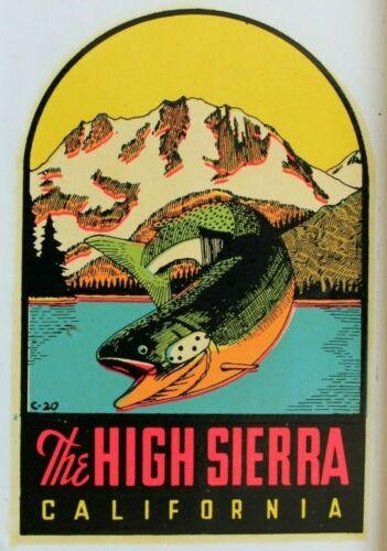 "VINTAGE ORIGINAL 1950 SOUVENIR ""THE HIGH SIERRA"" CALIFORNIA TRAVEL DECAL ART GEM"