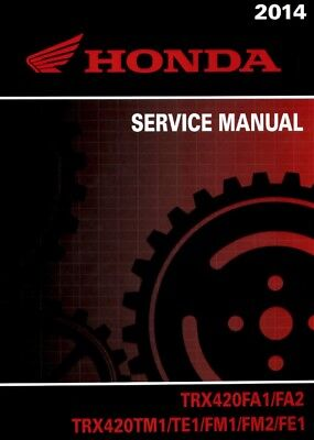 2014 Honda TRX420 ATV Quad Service Repair Manual