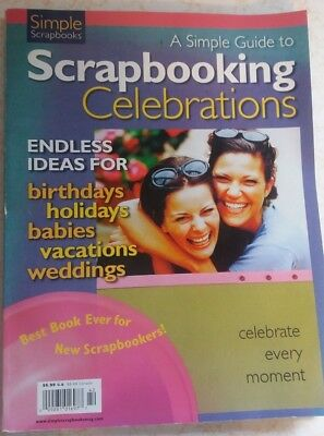 Simple Scrapbooks Guide to Scrapbooking Celebrations