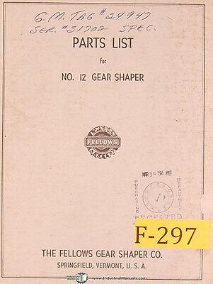 Fellows No. 12 Gear Shaper Parts List Manual Year 1958