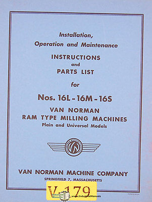 Van Norman 16l 16m And 16s Milling Operations Maintenance And Parts Manual