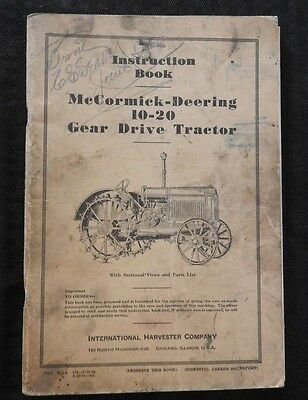 International Harvester Mccormick Deering 10-20 Gear Drive Tractor Owners Manual