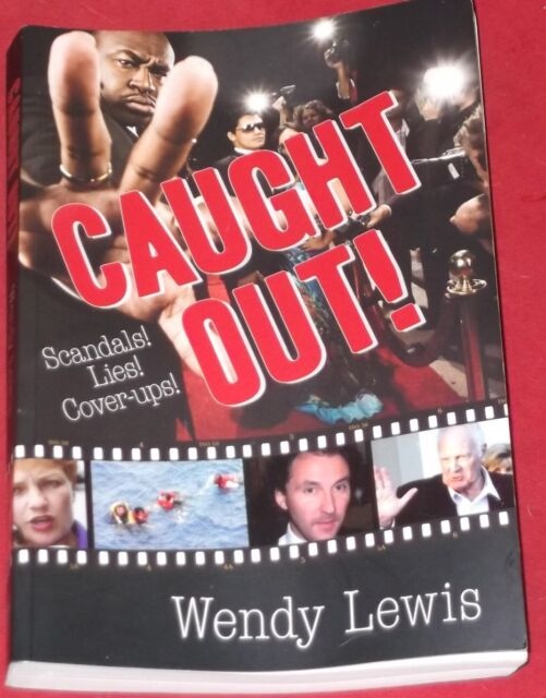CAUGHT OUT! ~ Wendy Lewis ~ SCANDALS! ~ LIES! ~ COVER-UPS!