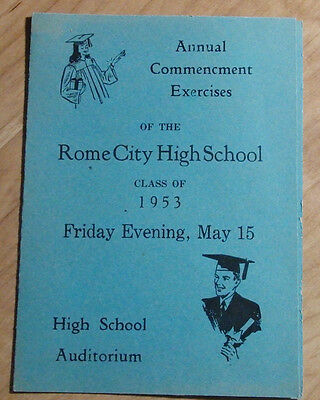 CLASS OF 1953 ANNUAL COMMENCEMENT EXERCISES ROME CITY HIGH SCHOOL