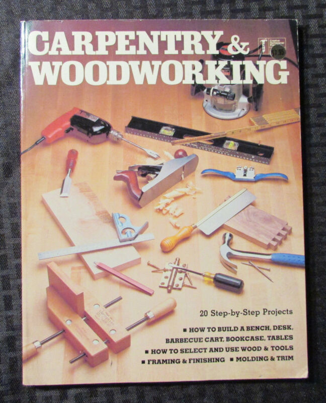 1984 CARPENTRY & WOODWORKING Paperback CHP VF- 160 pgs