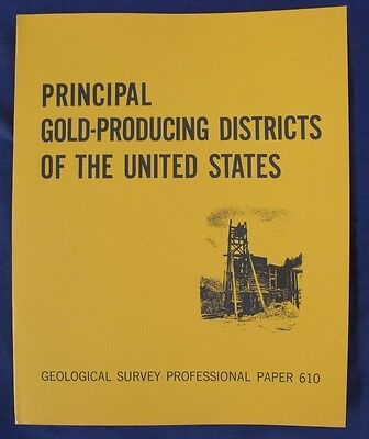 Usgs Principal Gold Producing Districts In Us Rare Item 283 Pages  Like New