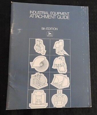 1989 John Deere Industrial Equipment Attach Guide Buckets Blades Grapples Ripper