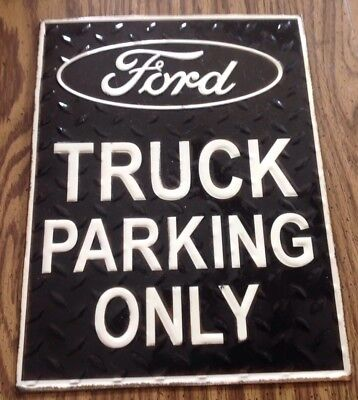 Ford Truck Parking Only Sign Fathers Day Man Cave Metal Black  Garage New