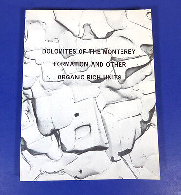 Dolomites Of The Monterey Formation   Other Organic Rich Units  Rare Softcover