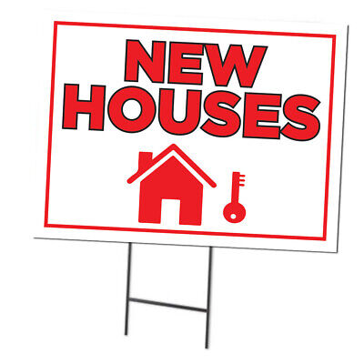 New Houses Double Sided Sign W Metal Ground Stakes 24w X 18h