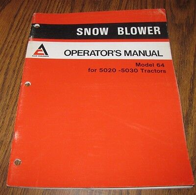 Allis Chalmers 64 Snow Blower Operators Manual Ac Used On 5020 5030 Tractors