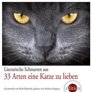 Literarische Schnurren  aus 33 Arten eine Katze zu lieben - Ruth Rybarski