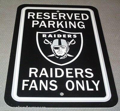 18' Plastic Parking Sign - NFL Oakland Raiders RESERVED PARKING SIGN RAIDERS FANS ONLY 12