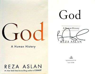 Reza Aslan Signed In Person God  A Human History 1St 1St Photos  Not Tipped In