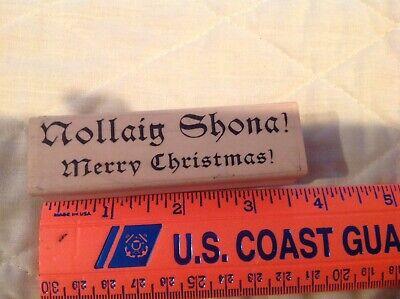 Nollaig Shona Irish Merry Christmas Happy HIGHLANDER CELTIC STAMPS Rubber ()