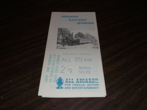 INDIANA RAILWAY MUSEUM TIMETABLE AND BROCHURE D