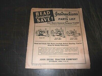 John Deere Model B Bn Bnh Aw Awh Tractor Operator Manual With Repair Parts List