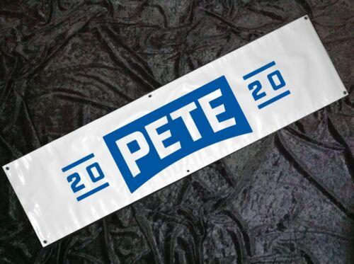 Pete Buttigieg 2020 8ft Banner Sign