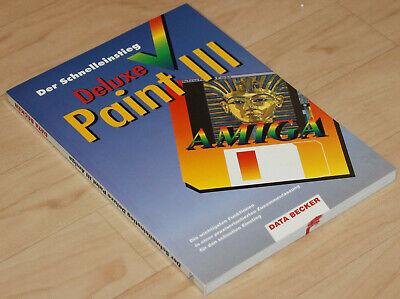 Data Becker Amiga Deluxe Paint III Der Schnelleinstieg