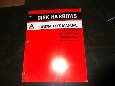 Allis Chalmers 2500 Series Center And Double Fold Disk Harrows Operators Manual