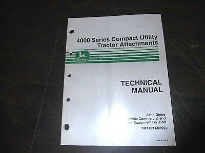 John Deere 4000 Series Compact Utility Tractors Attachments Technical Manual