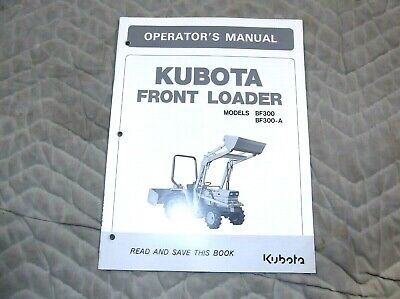 Kubota Model Bf300 Bf300-a Front Loader Operators Manual