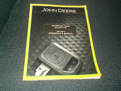 John Deere Gator Utility Vehicle 4x2 6x4 Trail Operators Manual